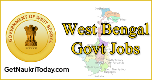 WB Govt Jobs 2020. Apply Now