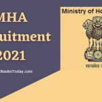MHA Recruitment 2021 Apply Online ! www.mha.gov.in recruitment 2021