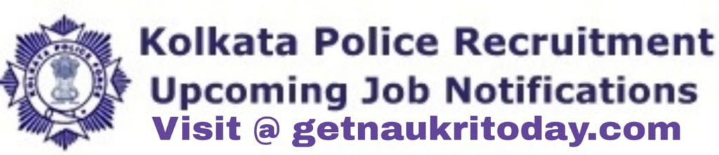 Kolkata Police Recruitment 2021 Apply Online for Constable Posts @kprb.kolkatapolice.gov.in