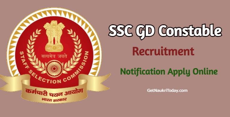 SSC GD Constable Recruitment 2021 (84000 Vacancies) Notification Apply Online