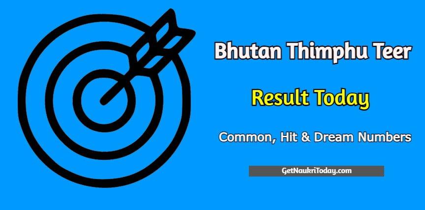 Bhutan Thimphu Teer Result Today 2021   Bhutan Result & Common Numbers