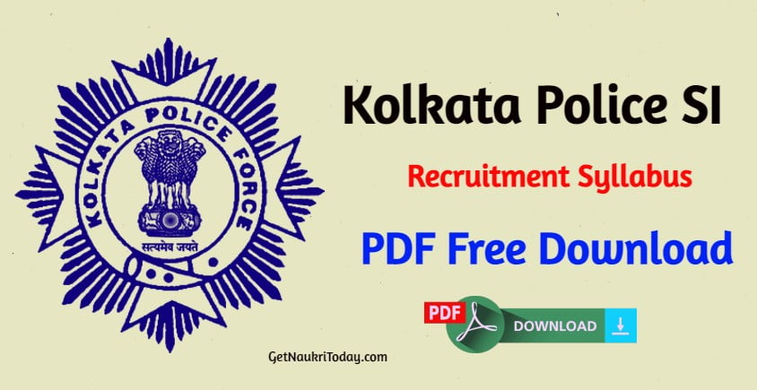 Kolkata Police SI Recruitment Syllabus 2021 PDF Free Download