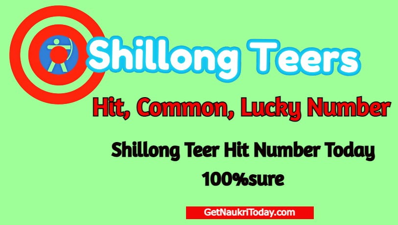 Shillong Teer Hit Number Today 2021 Common and Lucky Numbers Check Now