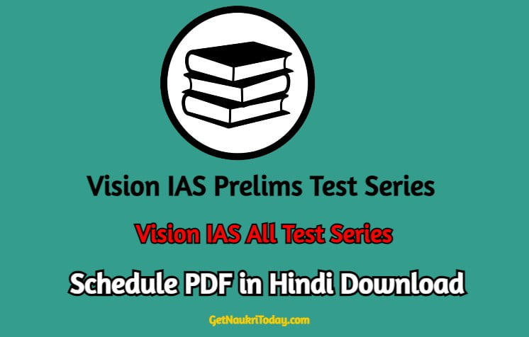 Vision IAS Prelims Test Series 2021 Schedule PDF in Hindi Download