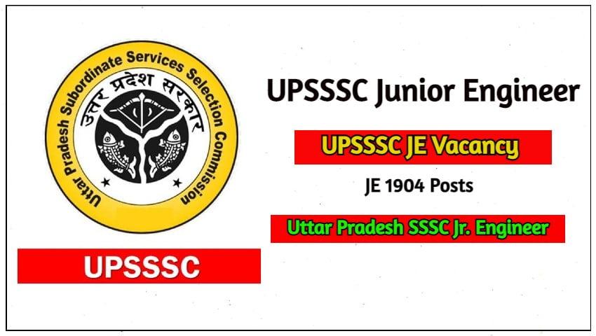 UPSSSC Junior Engineer Recruitment 2021 JE 1904 Posts Apply Online