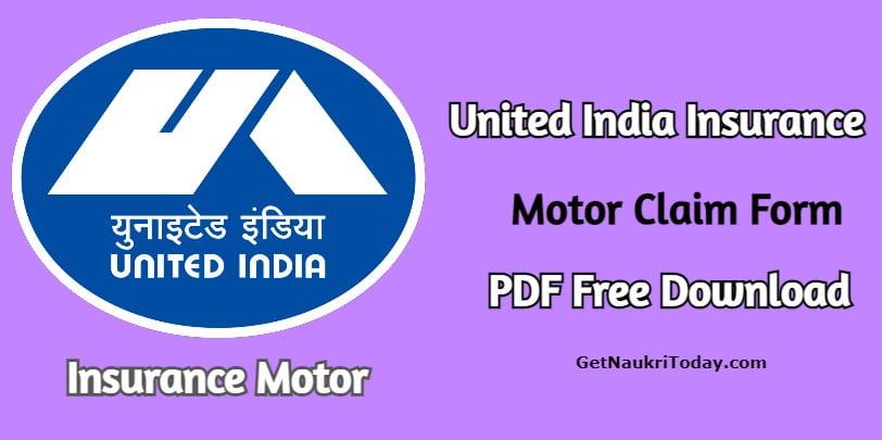 United India Insurance Motor Claim Form PDF Free Download